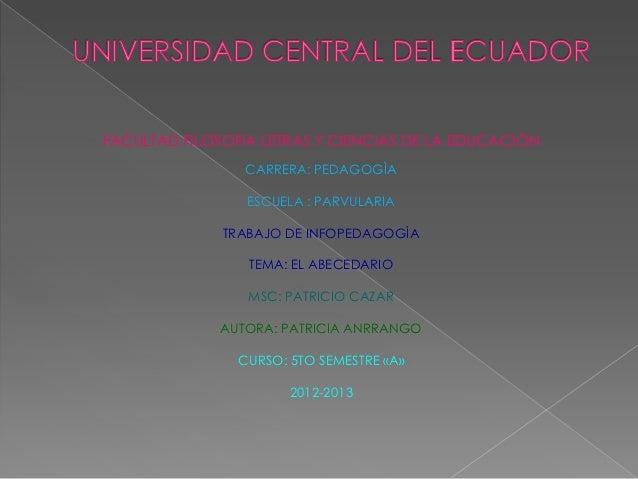 FACULTAD FILOSOFIA LETRAS Y CIENCIAS DE LA EDUCACIÒN                 CARRERA: PEDAGOGÌA                 ESCUELA : PARVULAR...