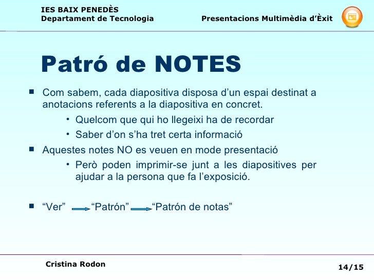 Patró de NOTES <ul><li>Com sabem, cada diapositiva disposa d'un espai destinat a anotacions referents a la diapositiva en ...
