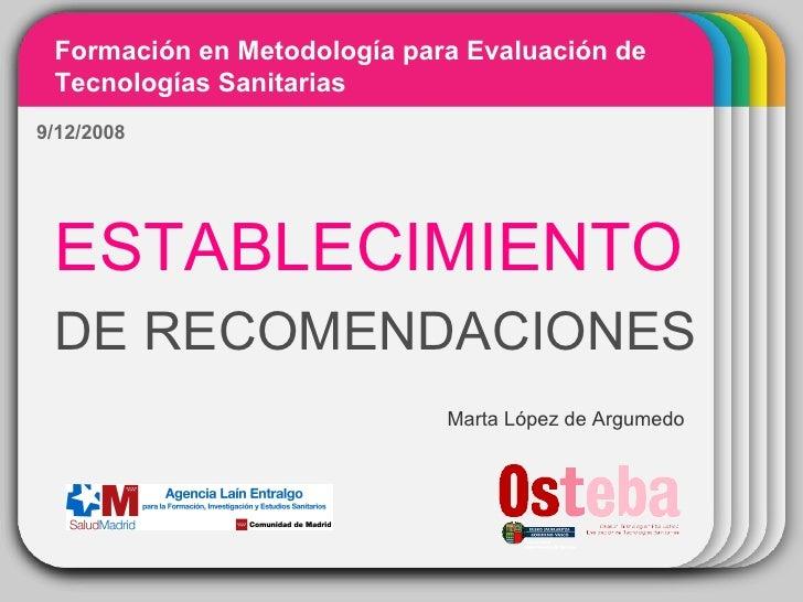 WINTER Template ESTABLECIMIENTO   DE RECOMENDACIONES Formación en Metodología para Evaluación de Tecnologías Sanitarias Ma...