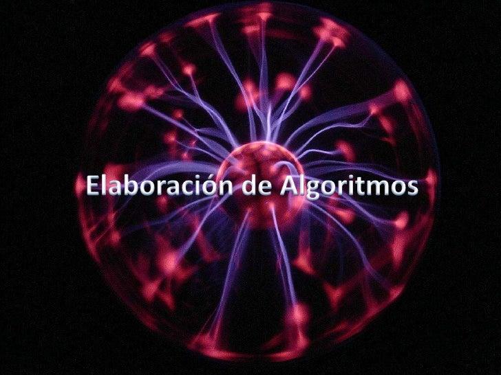 Elaboración de Algoritmos<br />