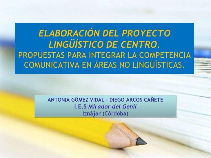 Elaboración del proyecto lingüístico de centro