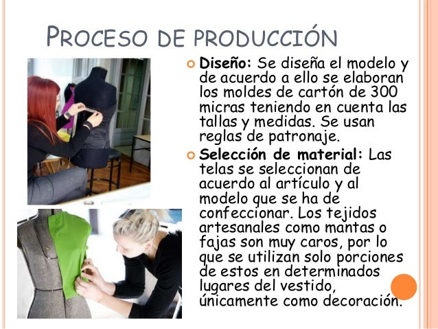 Elaboraci n de prendas de vestir for Descripcion del proceso de produccion