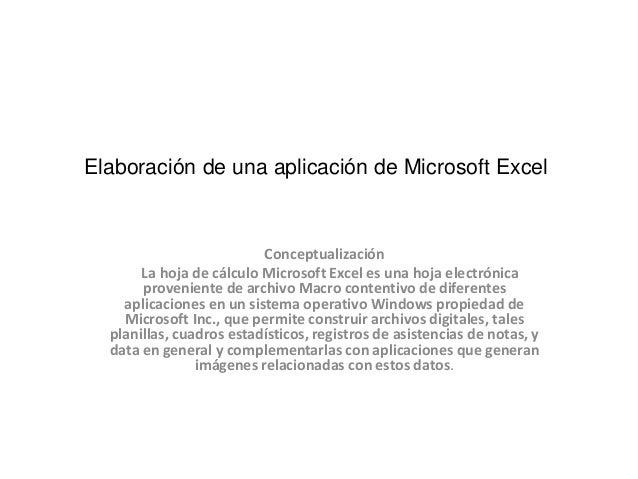 Elaboración de una aplicación de microsoft excel