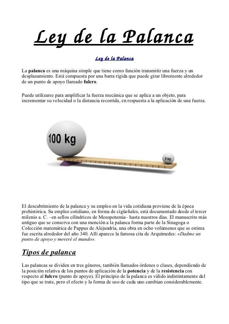 LeydelaPalanca                                     LeydelaPalancaLa palanca es una máquina simple que tiene como fun...