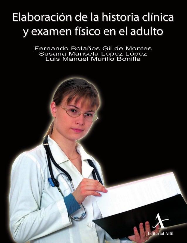 ELABORACIÓN DE LA HISTORIA CLÍNICA Y EXAMEN FÍSICO EN EL ADULTO