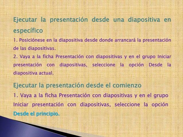 Transición de diapositivas permite aplicar efectos demovimiento a las diapositivas, es decir, al pasar de unadiapositiva a...