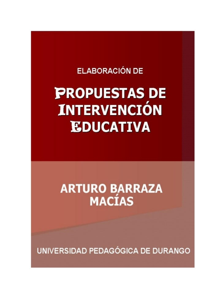 ELABORACIÓN DEROPUESTAS DE    NTERVENCIÓN     DUCATIVA       ARTURO BARRAZA MACÍAS                                        ...