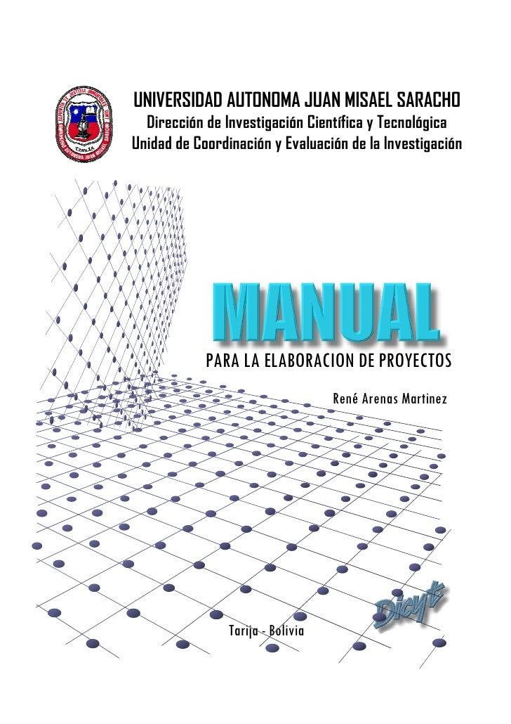 UNIVERSIDAD AUTONOMA JUAN MISAEL SARACHO   Dirección de Investigación Científica y Tecnológica Unidad de Coordinación y Ev...