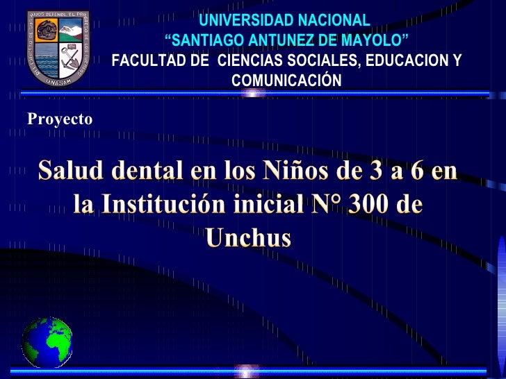 """UNIVERSIDAD NACIONAL                 """"SANTIAGO ANTUNEZ DE MAYOLO""""           FACULTAD DE CIENCIAS SOCIALES, EDUCACION Y    ..."""