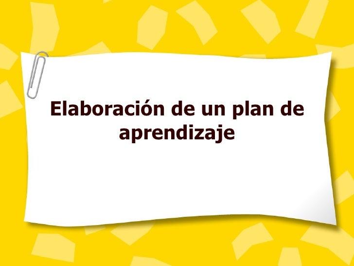 Elaboración de un plan de aprendizaje