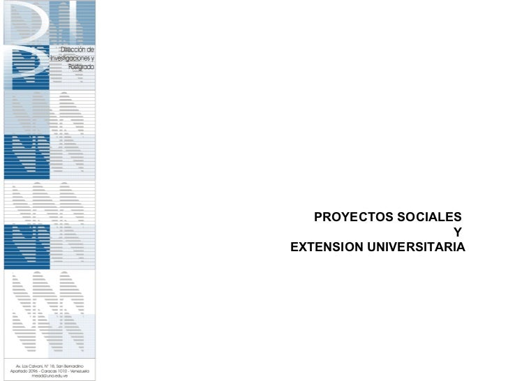 PROYECTOS SOCIALES  Y  EXTENSION UNIVERSITARIA