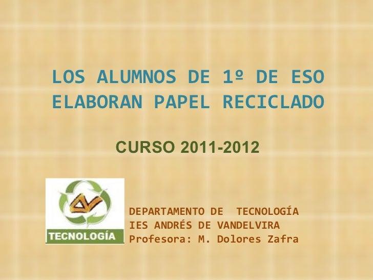 CURSO 2011-2012 <ul><ul><ul><li>DEPARTAMENTO DE  TECNOLOGÍA </li></ul></ul></ul><ul><li>IES ANDRÉS DE VANDELVIRA </li></ul...
