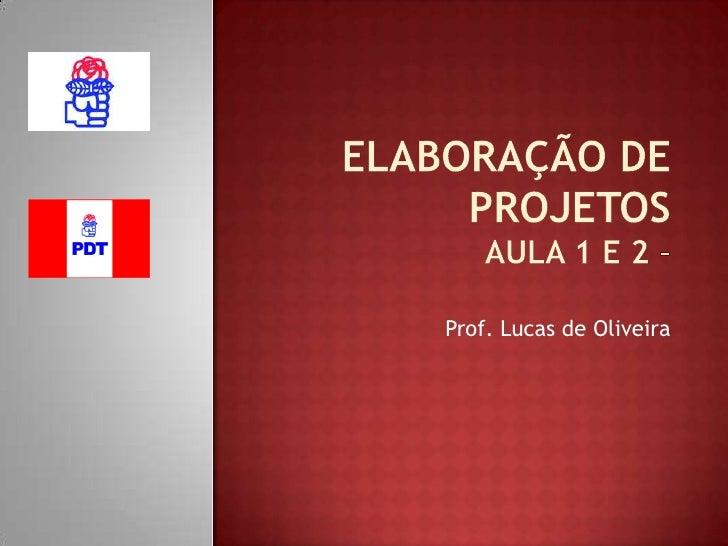 Prof. Lucas de Oliveira
