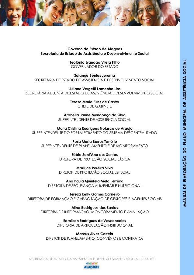 SECRETARIA DE ESTADO DA ASSISTÊNCIA E DESENVOLVIMENTO SOCIAL – SEADES 2 MANUALDEELABORAÇÃODOPLANOMUNICIPALDEASSISTÊNCIASOC...