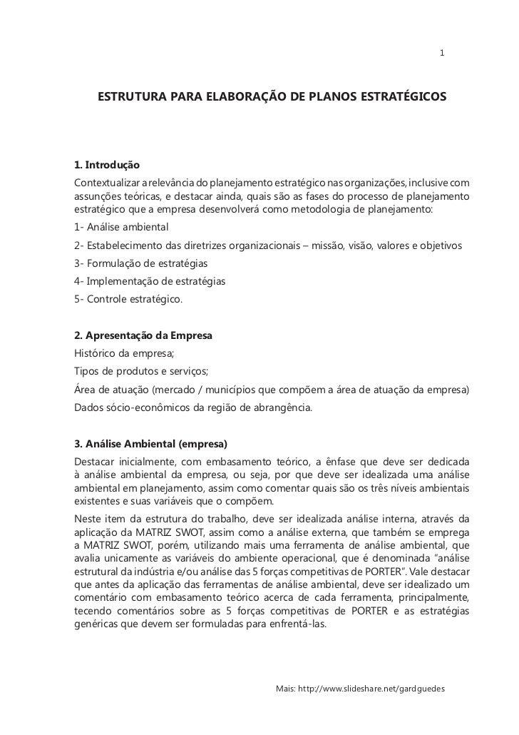 1     ESTRUTURA PARA ELABORAÇÃO DE PLANOS ESTRATÉGICOS1. IntroduçãoContextualizar a relevância do planejamento estratégico...