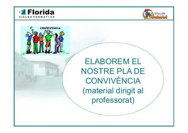 ELABOREM EL NOSTRE PLA DE CONVIVÈNCIA (material dirigit al professorat)