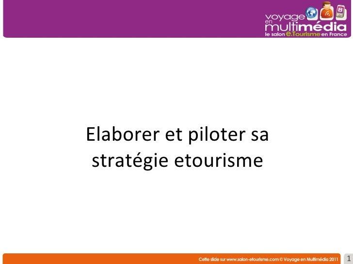 Elaborer et piloter sa stratégie etourisme