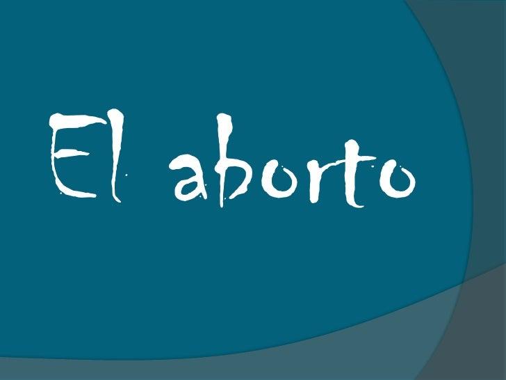 El aborto<br />