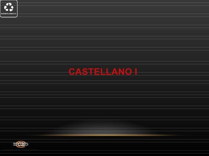 CASTELLANO I