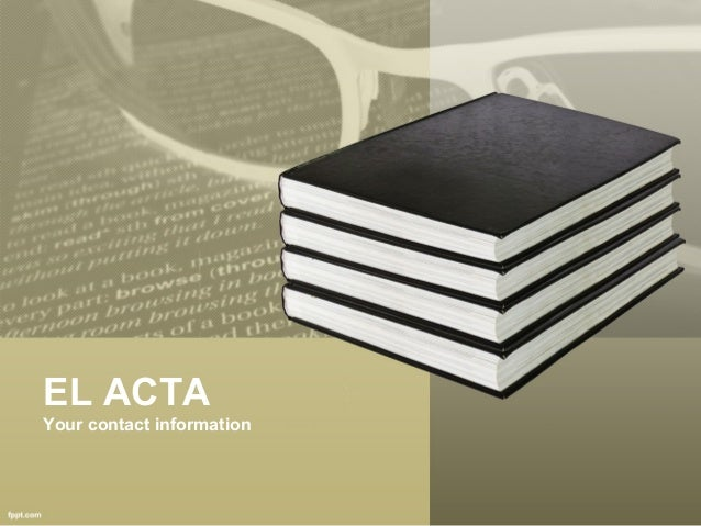 EL ACTA Your contact information