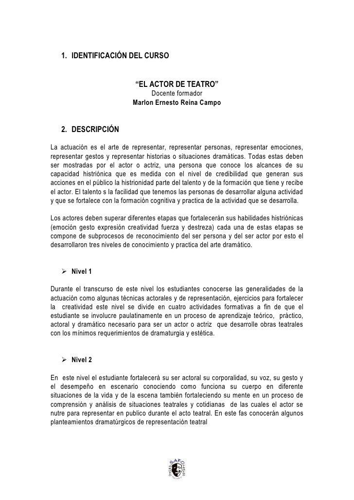 """1. IDENTIFICACIÓN DEL CURSO                                  """"EL ACTOR DE TEATRO""""                                     Doce..."""