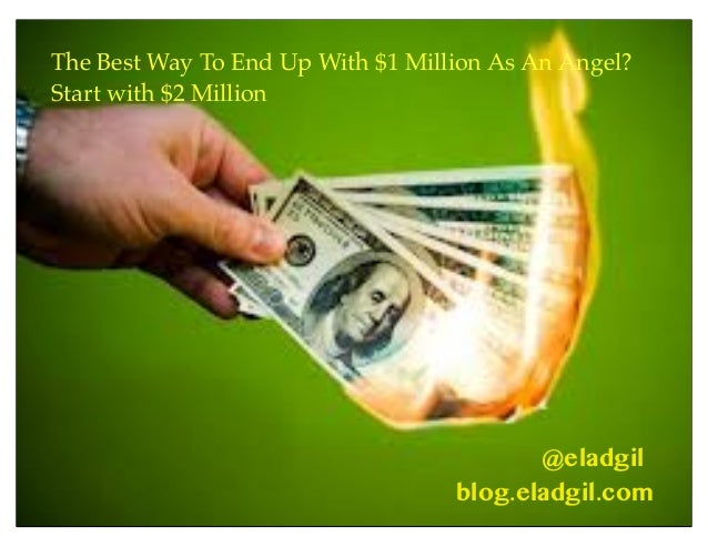 @eladgil The Best Way To End Up With $1 Million As An Angel? Start with $2 Million blog.eladgil.com