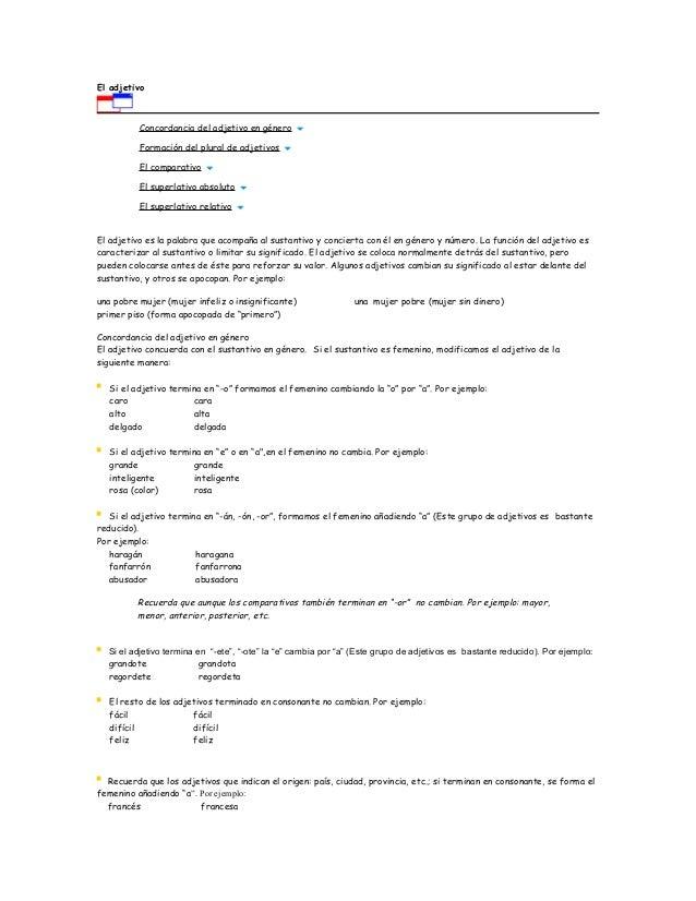 El adjetivo  Concordancia del adjetivo en género  Formación del plural de adjetivos  El comparativo  El superlativo absolu...