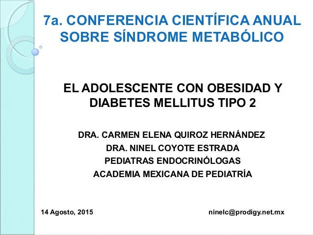 El adolescente con obesidad y diabetes mellitus tipo 2, su