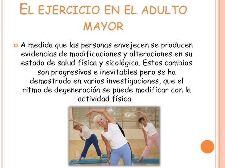 El adulto mayor y el ejercicio Slide 2