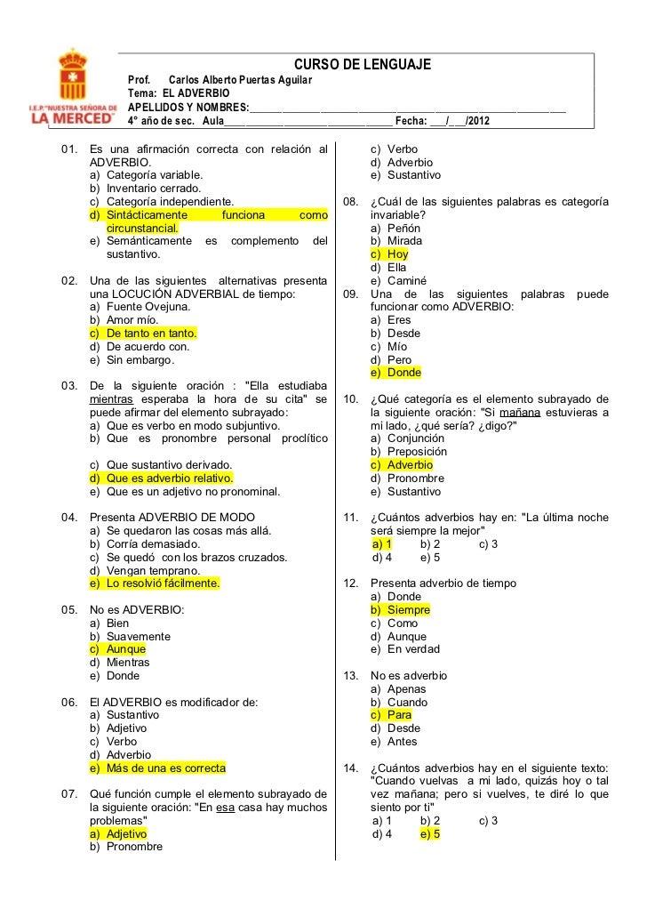 CURSO DE LENGUAJE             Prof.   Carlos Alberto Puertas Aguilar             Tema: EL ADVERBIO             APELLIDOS Y...