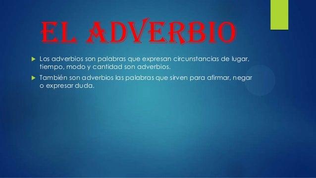 El adverbio Slide 2