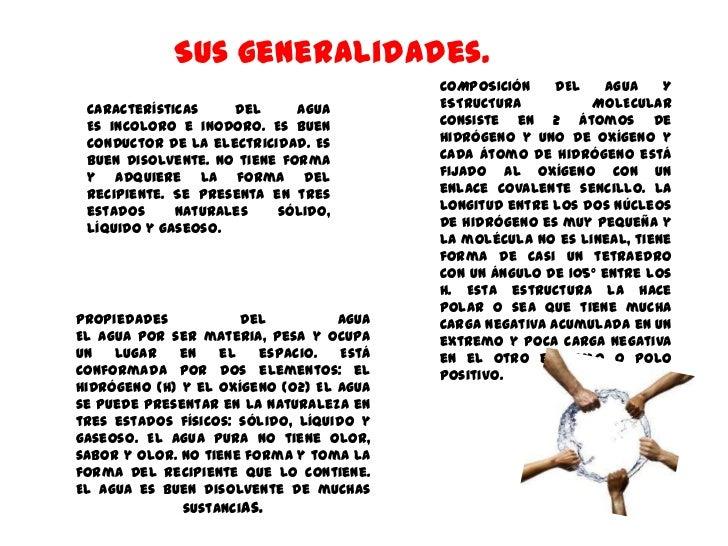 Sus generalidades.                                           COMPOSICIÓN     DEL    AGUA   Y Características    del      A...