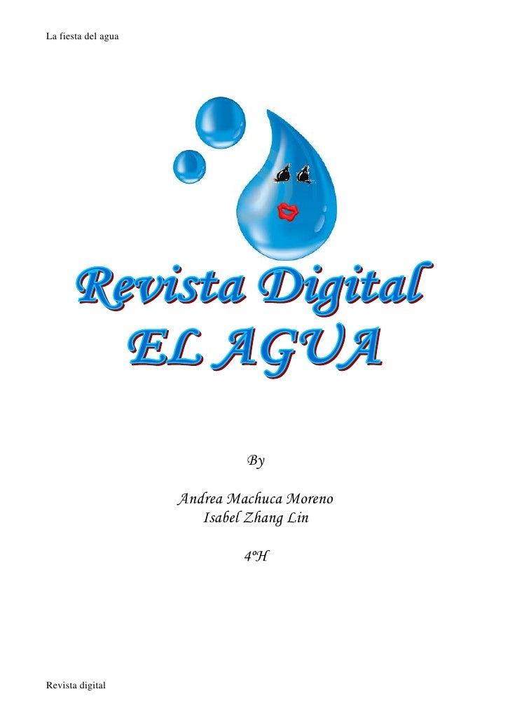 La fiesta del agua                                   By                       Andrea Machuca Moreno                       ...