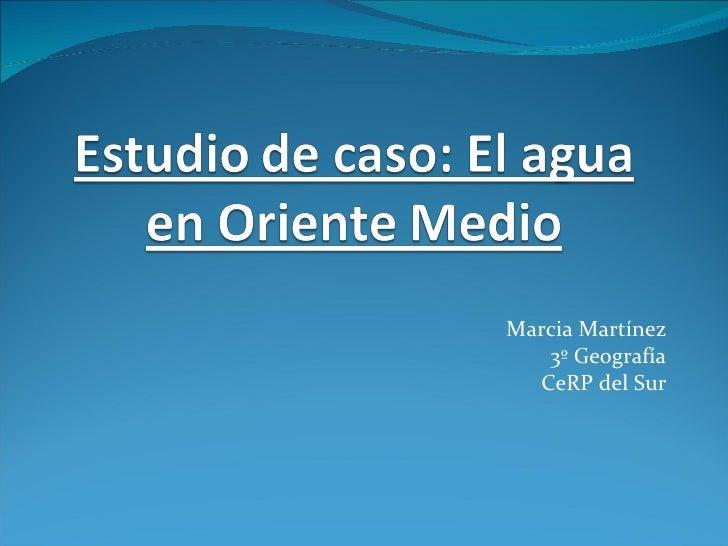 Marcia Martínez 3º Geografía CeRP del Sur