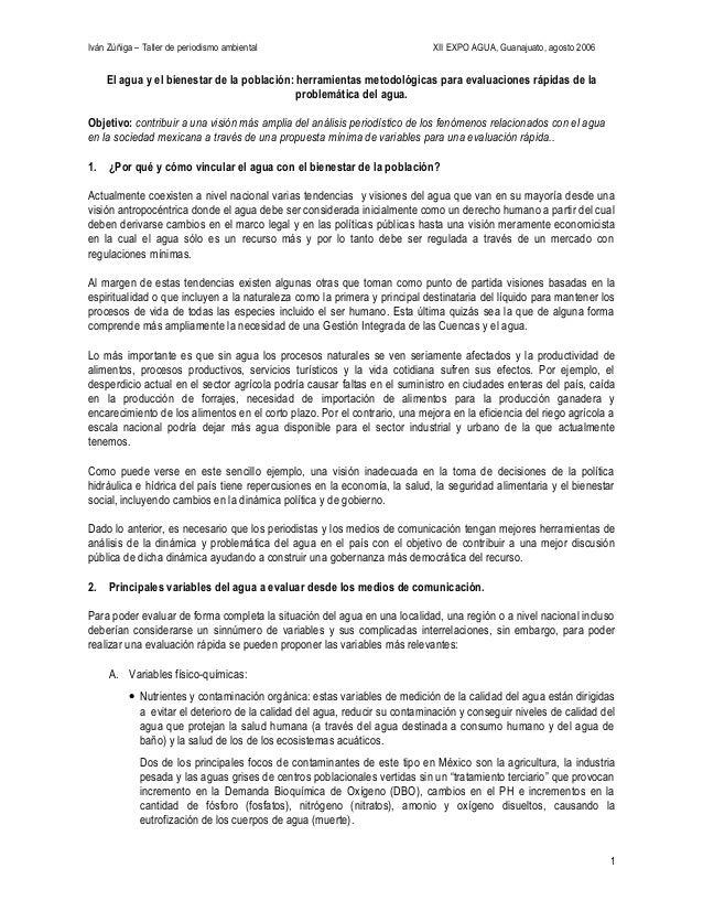 Iván Zúñiga – Taller de periodismo ambiental XII EXPO AGUA, Guanajuato, agosto 2006 El agua y el bienestar de la población...