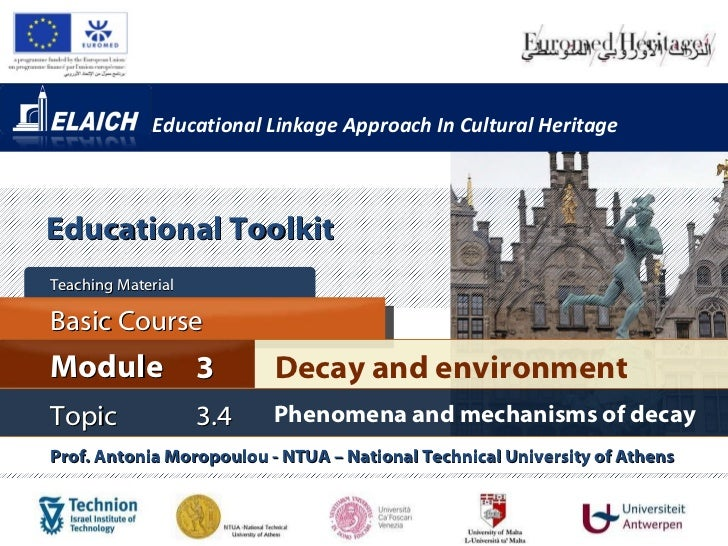 Educational Linkage Approach In Cultural Heritage Basic Course Teaching Material  Topic 3. 4 Phenomena and mechanisms of d...