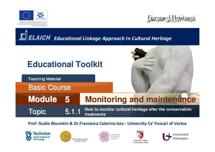 Educational Linkage Approach In Cultural HeritageEducational ToolkitTeaching MaterialBasic CourseModule 5                 ...
