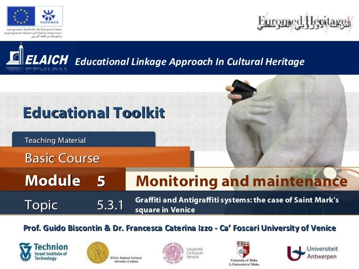 Educational Linkage Approach In Cultural Heritage Monitoring and maintenance Module 5 Basic Course Teaching Material  Prof...