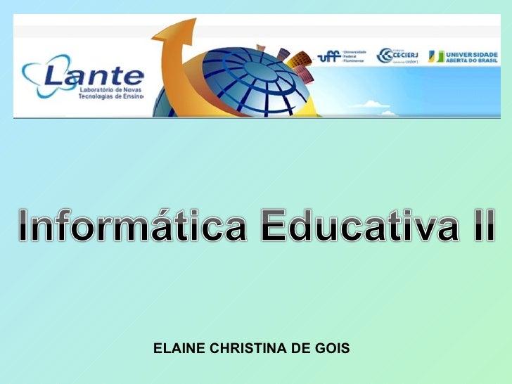 ELAINE CHRISTINA DE GOIS