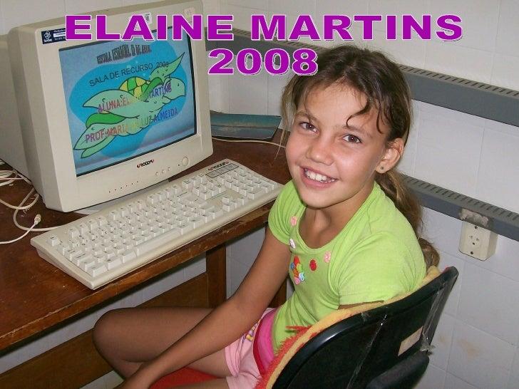 ELAINE MARTINS 2008