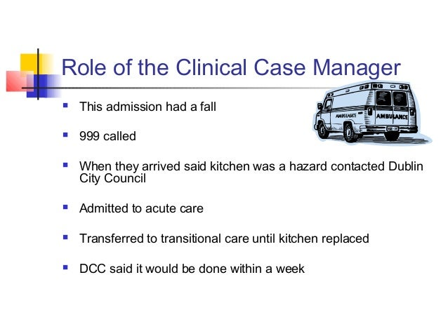 role of a case manager Role ambiguity and role conflict in nurse case managers an integrative review amy c smith, msn, rn, acns-bc, acm abstract purpose/objectives: the purpose of this integrative review is to critically examine the relationship between the.