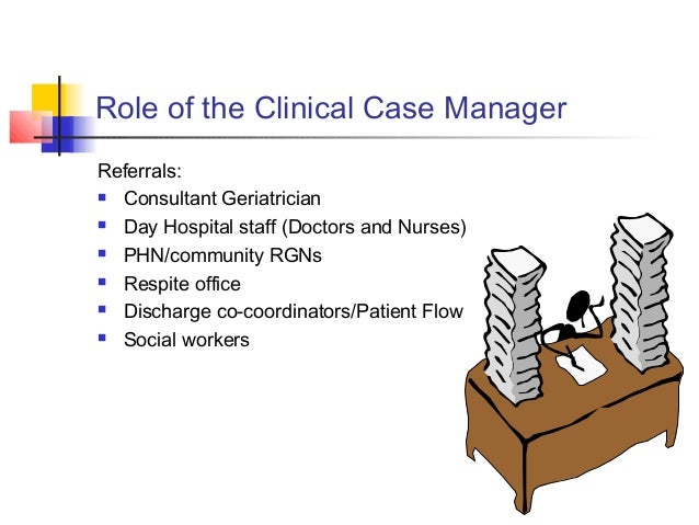 Role of the Clinical Case Manager for Older Persons
