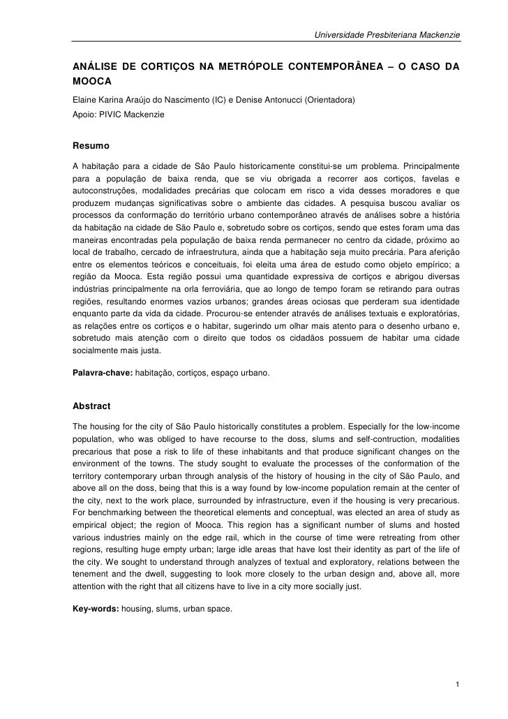 Universidade Presbiteriana MackenzieANÁLISE DE CORTIÇOS NA METRÓPOLE CONTEMPORÂNEA – O CASO DAMOOCAElaine Karina Araújo do...