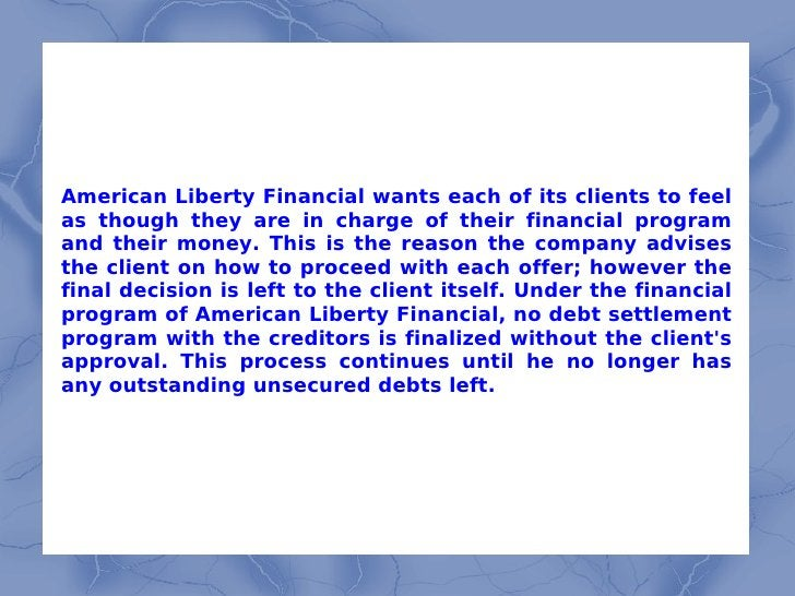 American Liberty Financial wants each of its clients to feel as though they are in charge of their financial program and t...