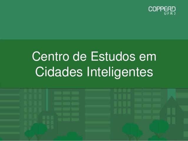 Centro de Estudos em Cidades Inteligentes