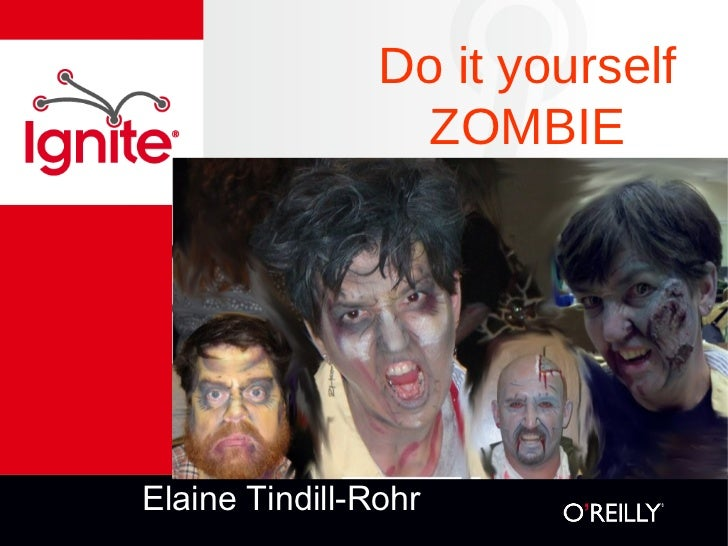 Do it yourself                  ZOMBIEElaine Tindill-Rohr