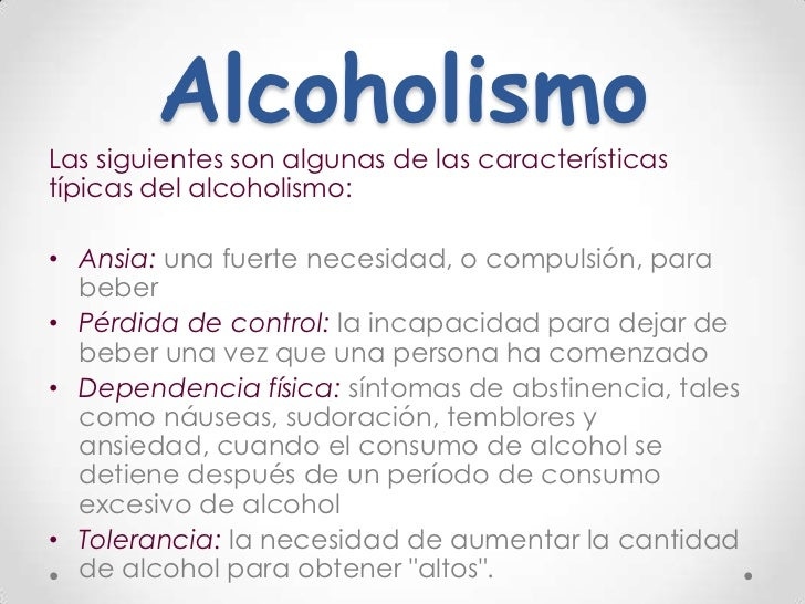 De la dependencia mental y física del alcohol