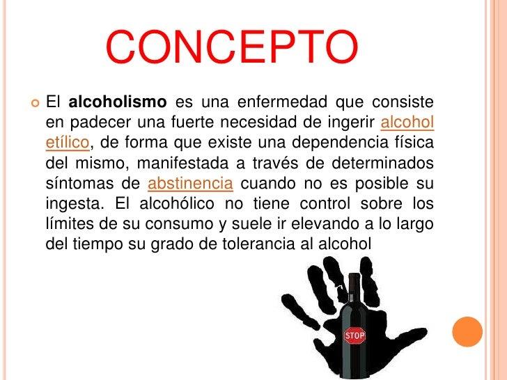 Que hierba quita la dependencia alcohólica