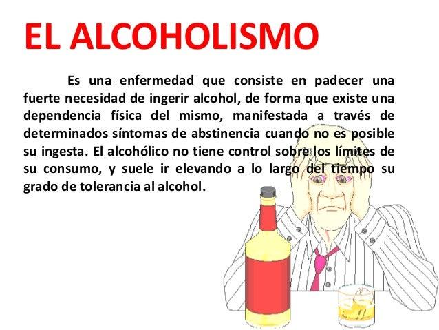 Las metodologías a la inclinación por el alcoholismo