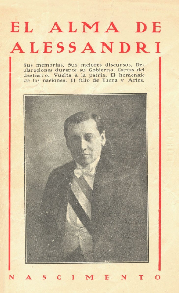 El alma de Alessandri         La vidd d d Presidenle 0 S Memoria                                      u         de Prueba ...